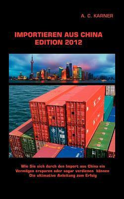 Importieren Aus China Edition 2012 9783844818505