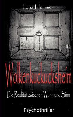 Wolkenkuckucksheim 9783844819793