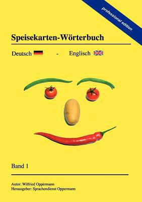 Speisekarten-W Rterbuch - Professional Edition 9783844824100