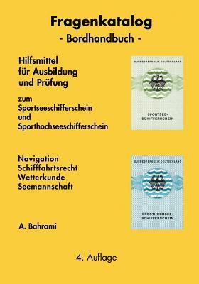 Fragenkatalog Zum Sportseeschifferschein Und Sporthochseeschifferschein 9783844824377