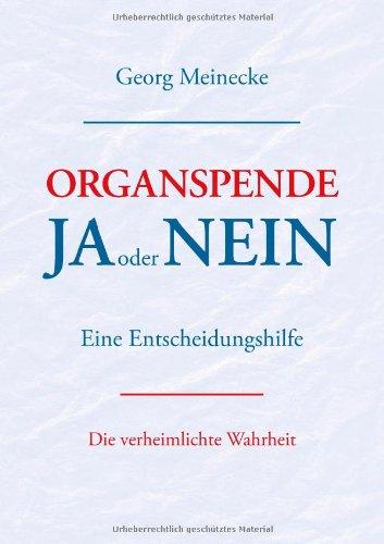 Organspende - Ja Oder Nein 9783844833775