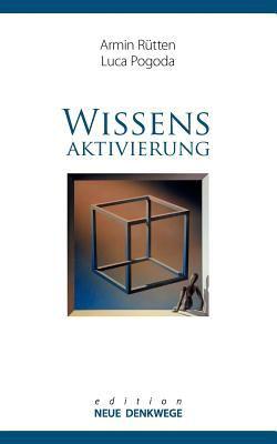 Wissensaktivierung - Neue Denkwege 9783844841152