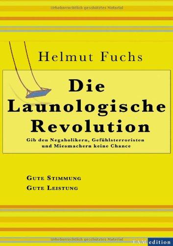 Die Launologische Revolution 9783844854787