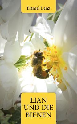 Lian Und Die Bienen 9783844858815
