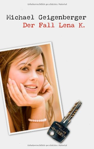 Der Fall Lena K. 9783844862690