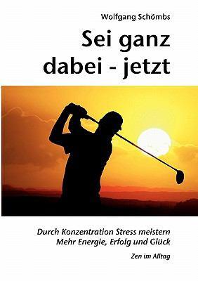 SEI Ganz Dabei - Jetzt 9783844874358