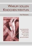Warum Sollen Knochen Wehtun 9783844882094