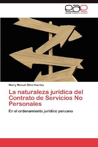 La Naturaleza Jur Dica del Contrato de Servicios No Personales 9783845484549