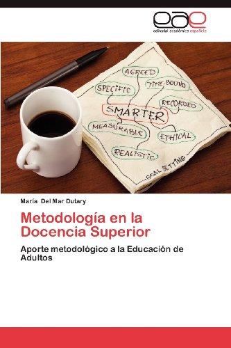 Metodolog a En La Docencia Superior 9783845487557