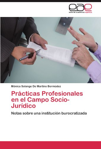 PR Cticas Profesionales En El Campo Socio- Jur Dico 9783845490229