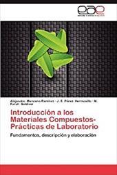 Introducci N a Los Materiales Compuestos-PR Cticas de Laboratorio 20721194