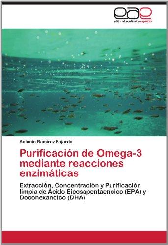 Purificaci N de Omega-3 Mediante Reacciones Enzim Ticas 9783845493206