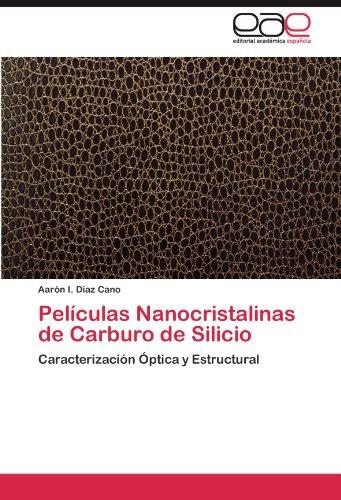 Pel Culas Nanocristalinas de Carburo de Silicio 9783846561669