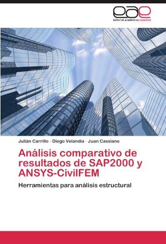 An Lisis Comparativo de Resultados de Sap2000 y Ansys-Civilfem 9783846567418