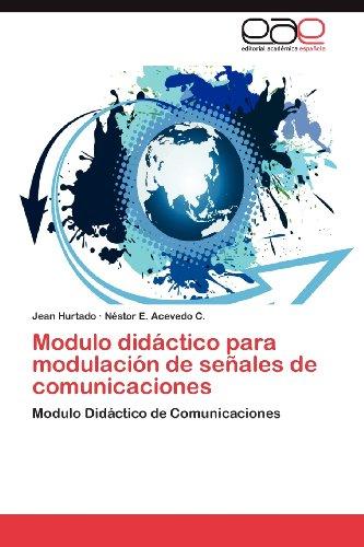 Modulo Did Ctico Para Modulaci N de Se Ales de Comunicaciones 9783846568279