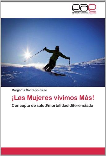 Las Mujeres Vivimos M S! 9783846572238