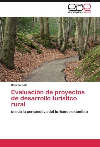 Evaluaci N de Proyectos de Desarrollo Tur Stico Rural 9783846572313