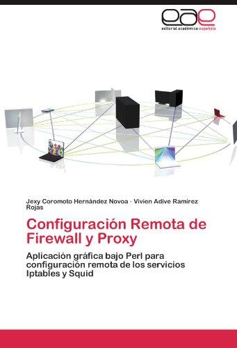 Configuraci N Remota de Firewall y Proxy 9783846573020