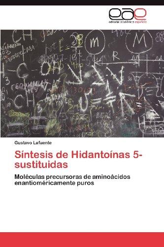 S Ntesis de Hidanto NAS 5-Sustituidas 9783846574454