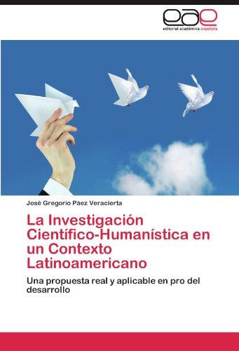 La Investigaci N Cient Fico-Human Stica En Un Contexto Latinoamericano 9783846576397