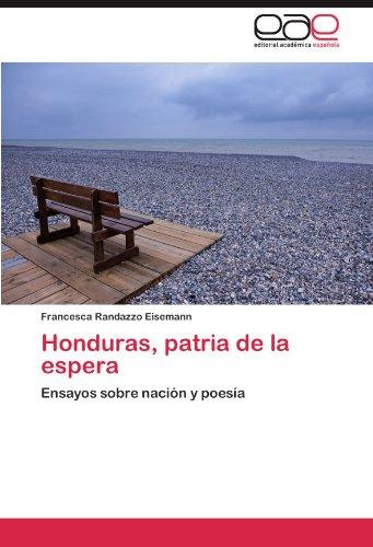Honduras, Patria de La Espera 9783846577400