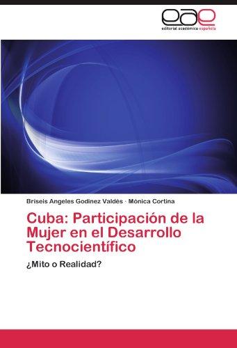 Cuba: Participaci N de La Mujer En El Desarrollo Tecnocient Fico 9783846577554