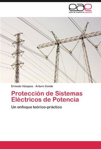 Protecci N de Sistemas El Ctricos de Potencia 9783846577837