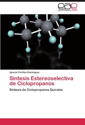 S Ntesis Estereoselectiva de Ciclopropanos 9783846578292