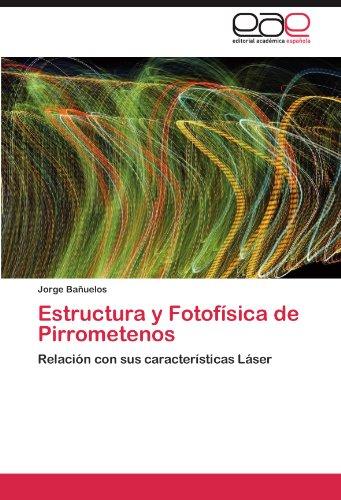 Estructura y Fotof Sica de Pirrometenos 9783846578469