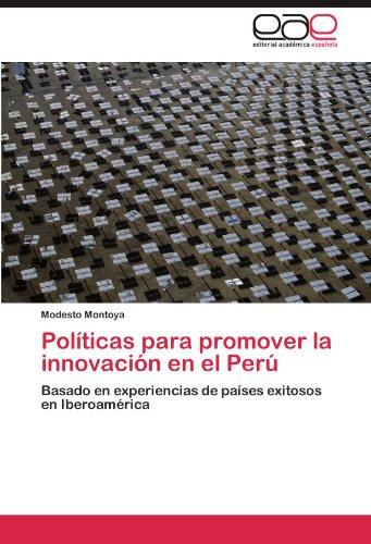 Pol Ticas Para Promover La Innovaci N En El Per 9783846579251