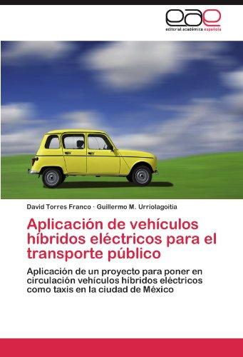 Aplicaci N de Veh Culos H Bridos El Ctricos Para El Transporte P Blico 9783846579695