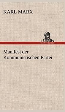 Manifest Der Kommunistischen Partei 9783847256182