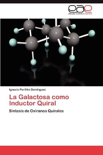 La Galactosa Como Inductor Quiral 9783847350903