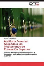 Auditoria Forense Aplicada a Las Instituciones de Educaci N Superior 20741046