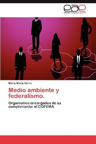 Medio Ambiente y Federalismo. 9783847353027
