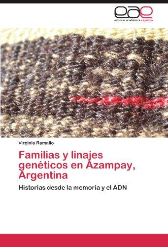 Familias y Linajes Gen Ticos En Azampay, Argentina 9783847355649