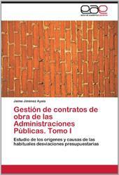 Gesti N de Contratos de Obra de Las Administraciones P Blicas. Tomo I 19229438