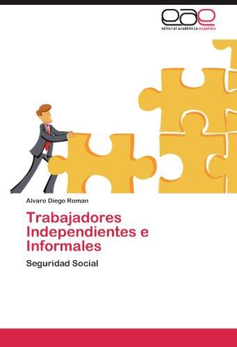Trabajadores Independientes E Informales 9783847359548