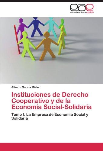 Instituciones de Derecho Cooperativo y de La Econom a Social-Solidaria 9783847359777