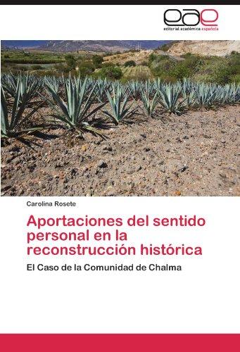 Aportaciones del Sentido Personal En La Reconstrucci N Hist Rica