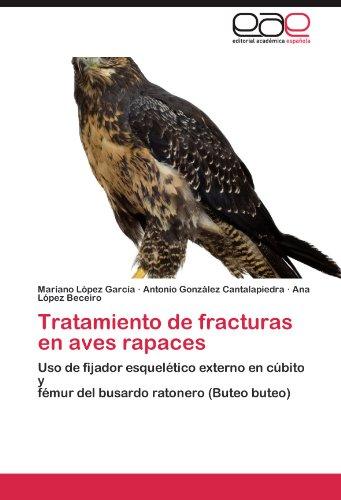 Tratamiento de Fracturas En Aves Rapaces 9783847363088
