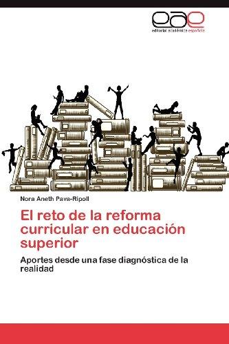 El Reto de La Reforma Curricular En Educaci N Superior 9783847365501