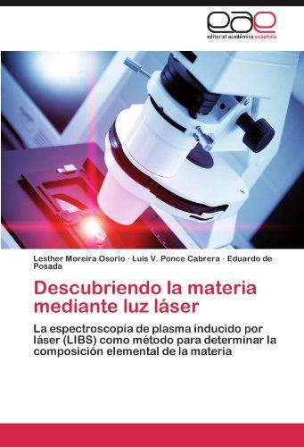 Descubriendo La Materia Mediante Luz L Ser 9783847365679