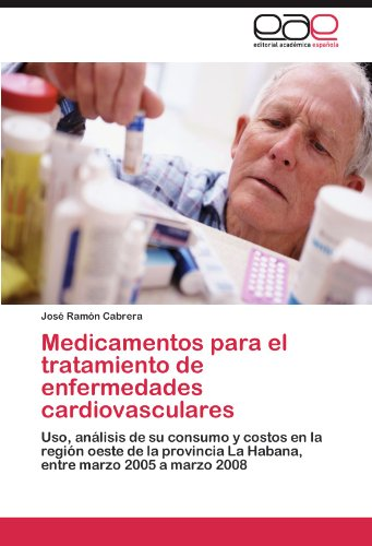 Medicamentos Para El Tratamiento de Enfermedades Cardiovasculares 9783847365877