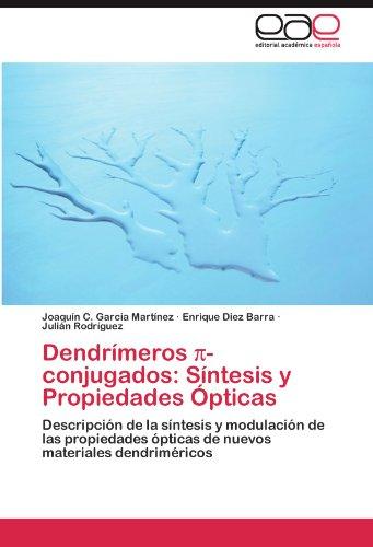 Dendr Meros -Conjugados: S Ntesis y Propiedades Pticas 9783847366751