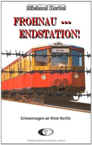 Frohnau - Endstation! 9783848201310