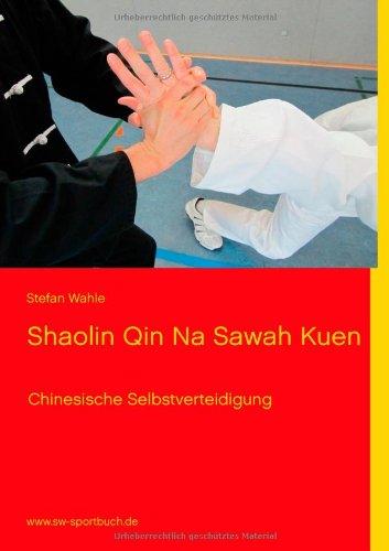 Shaolin Qin Na Sawah Kuen 9783848203321