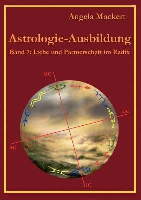 Astrologie-Ausbildung, Band 7 9783848204793