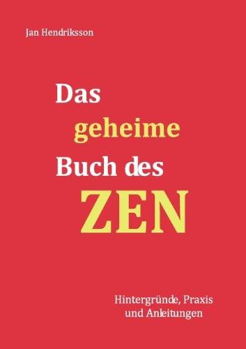 Das Geheime Buch Des Zen 9783848205110