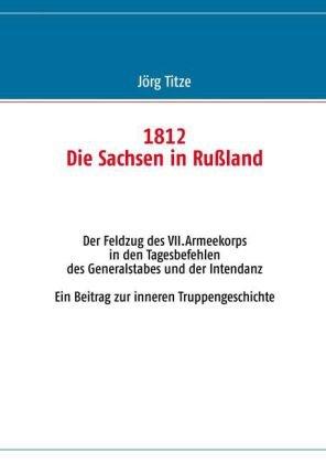 1812 - Die Sachsen in Ru Land 9783848205554